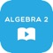 968 tutoring videos explain every Algebra 2 topic you need, no matter what textbook you have