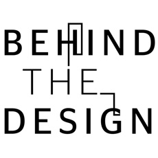 Activities of Behind the Design - Uncovering people, spaces and inspiration