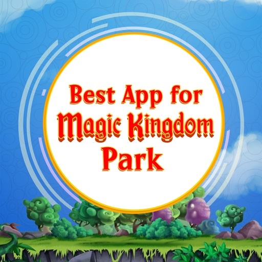 Best App for Magic Kingdom Park