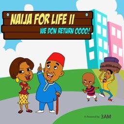 Naija For Life 2
