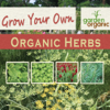 Grow Your Own Organic Herbs