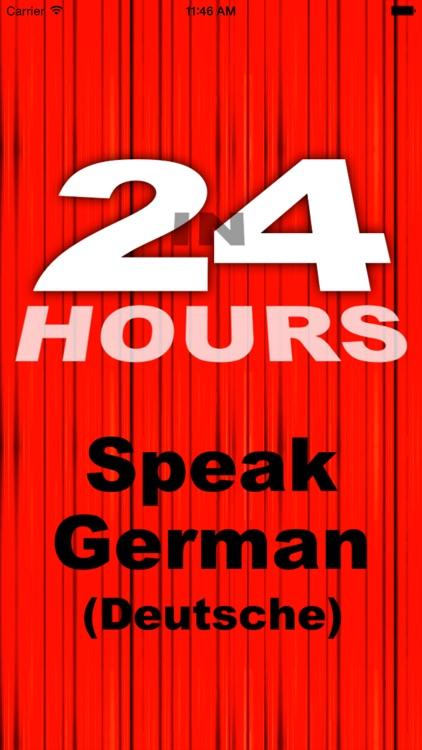 In 24 Hours Learn to Speak German (Deutsch)