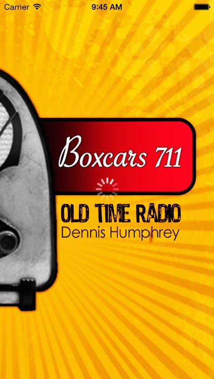 Boxcars711- Old Time Radio App