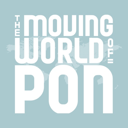 The Moving World of Pon