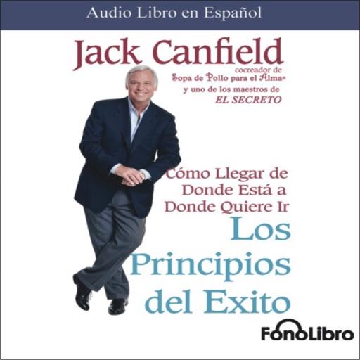 Los Principios del Éxito - Jack Canfield