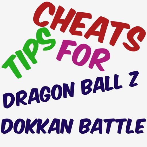 Cheats Tips For Dragon Ball Z Dokkan Battle