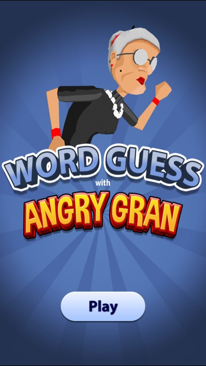 Word Guess with Angry Gran