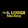 The 9th Lough Take Away App