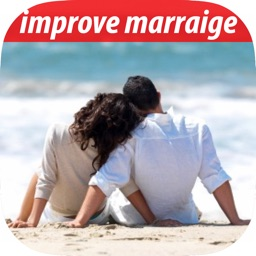 Best Way to Improve Your Marriage & Relationship for Beginners