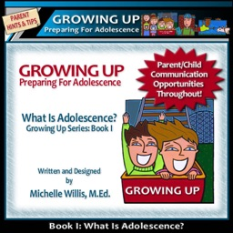 Growing Up: What is Adolescence?