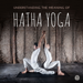 Hatha Yoga 101: Técnicas y Tutoriales