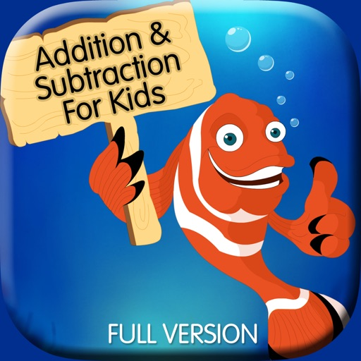Addition & Subtraction For Kids (Full Version)
