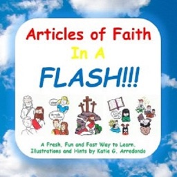 Articles of Faith in a Flash!
