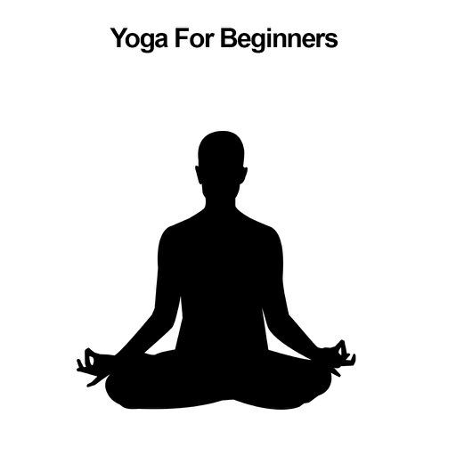 All about Yoga For Beginnerss