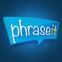 Phrase It