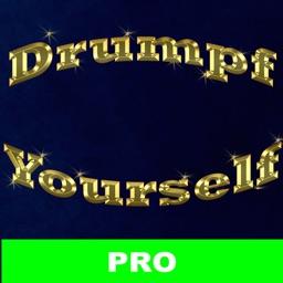 Drumpf Yourself PRO Selfie App - Make Donald Drumpf Again!