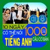 10 ngày có thể nói 1000 câu tiếng Anh – Mẫu câu cơ bản (In 10 days can say 1000 English Sentences – Basic Sentences)
