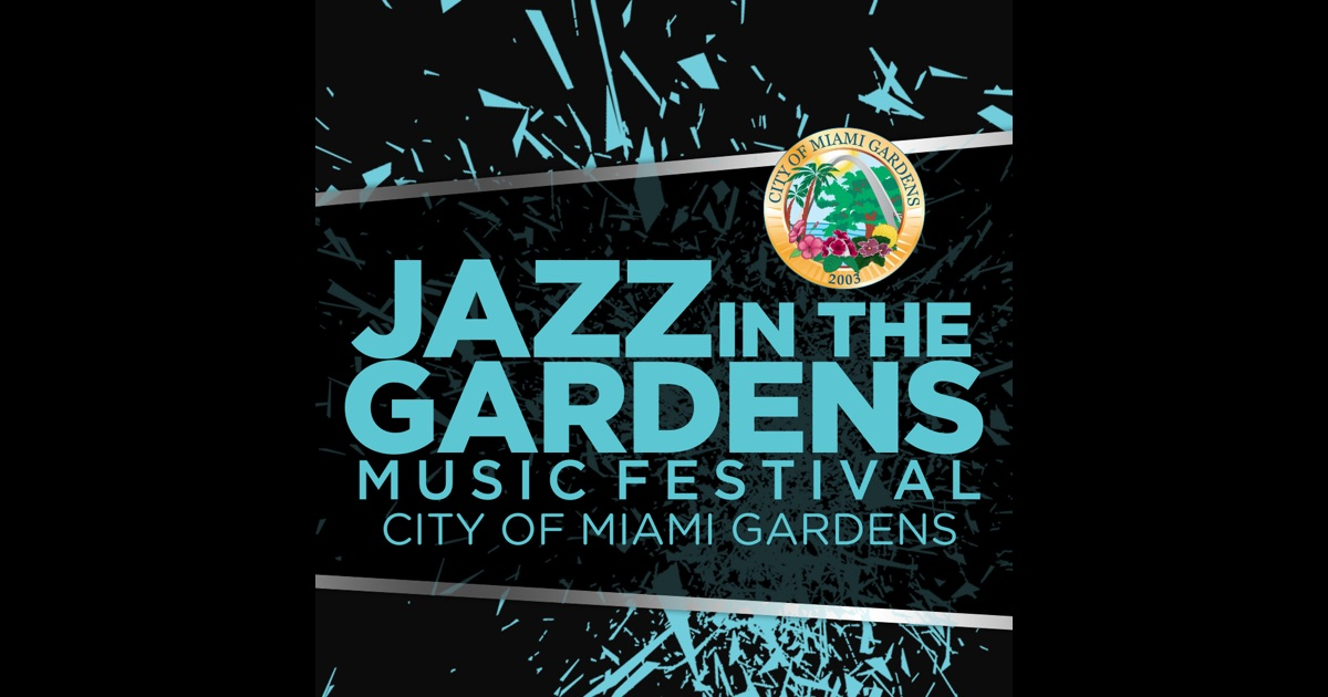 Jazz In The Gardens Music Festival On The App Store