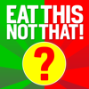 Eat This, Not That! The Game