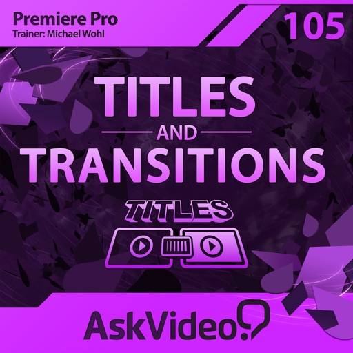 Titles and Transitions Course For Premiere Pro