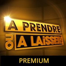 A Prendre Ou A Laisser (Premium)