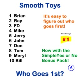 Smooth Toys Who Goes 1st? Free