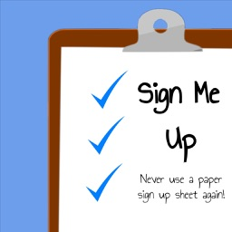 SignMeUp (The Last Sign-Up Sheet You'll Ever Need)