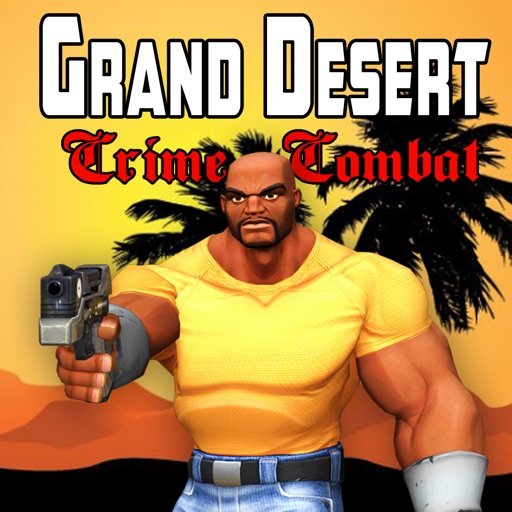 Grand Desert City Auto Modern Crime Combat iOS App