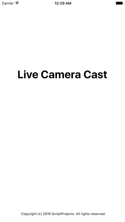 Live Camera Cast