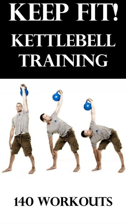 Keep Fit! Kettlebell Training