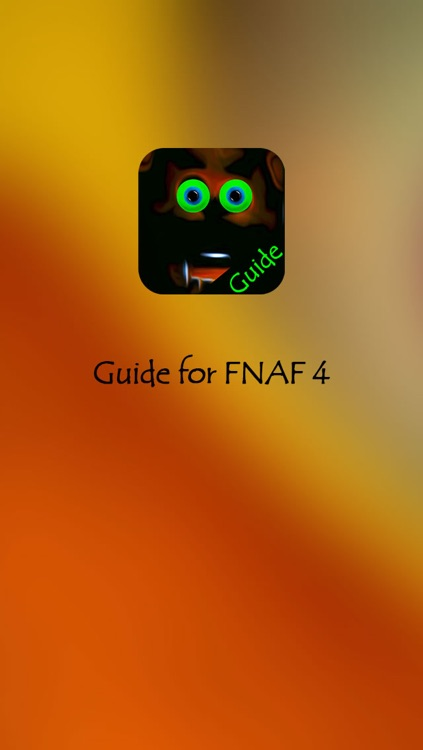 Guide for Five Nights at Freddy's 4 - fnaf 4 Strategy, Tricks & Tips