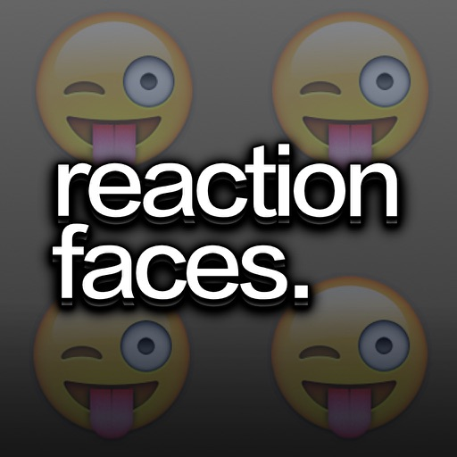 Reaction Faces