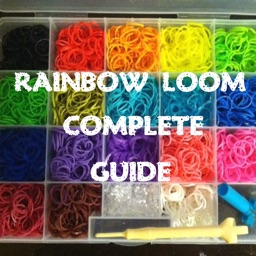 Rainbow Loom Complete Guide - All In One