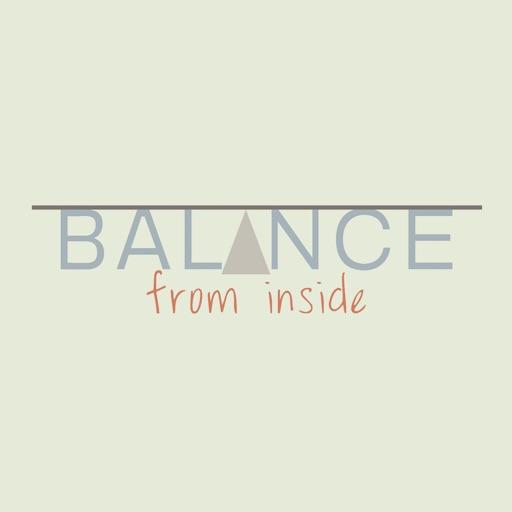 BALANCE from inside