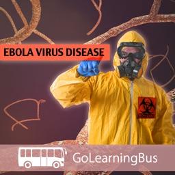 Ebola 101 by GoLearningBus