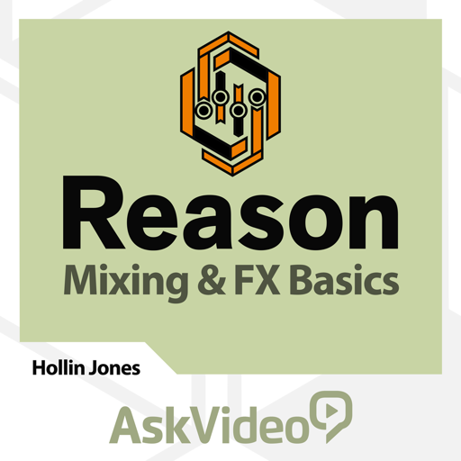 Mixing and FX Basics For Reason 8