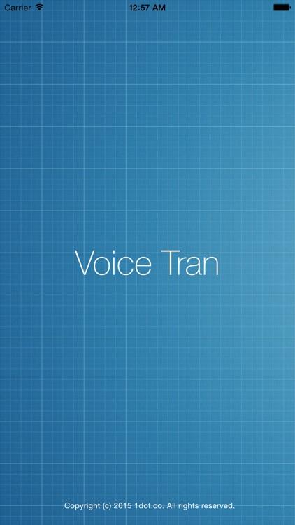 Voice Tran - Magical Speech Recognition & Translator screenshot-3