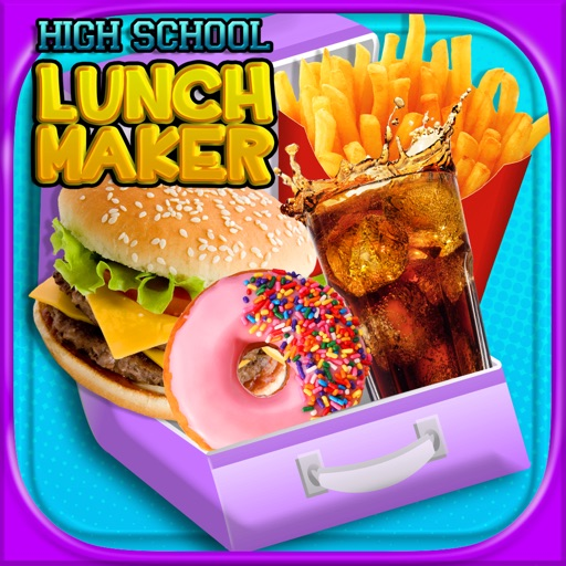 High School Lunch - Kids Food Maker Games FREE