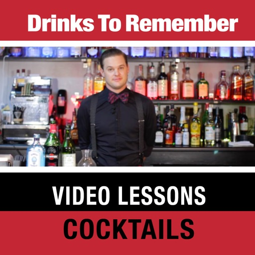 Drinks to Remember Video Lessons: Cocktails
