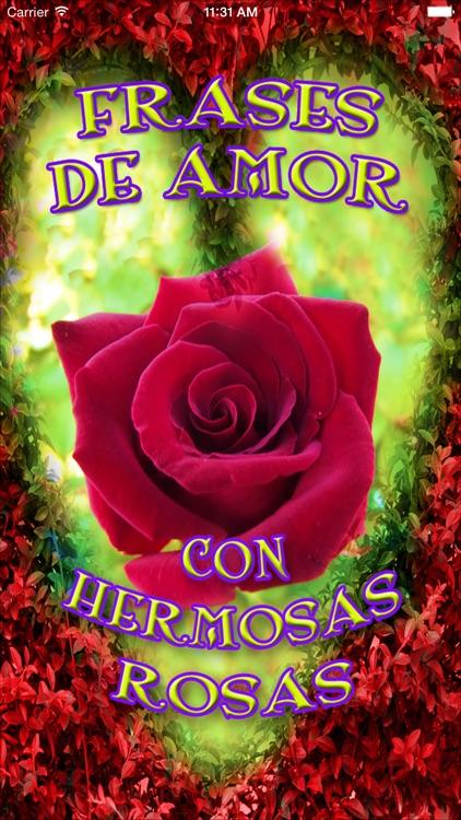Frases De Amor Con Rosas By Marisol Ramirez Perez
