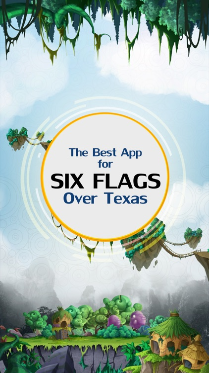 The Best App for Six Flags Over Texas screenshot-0