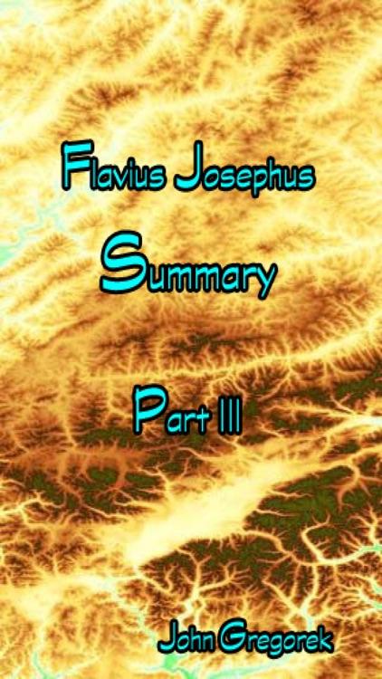 Summary Flavius Josephus (part 3)
