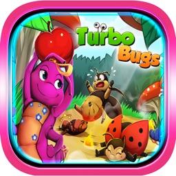 Turbo Bugs