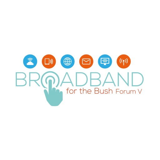 Broadband for the Bush Forum V