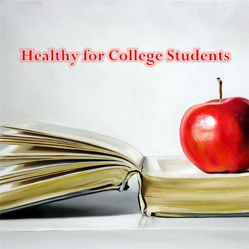 Healthy for College Students:Campus Guide