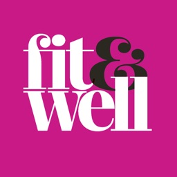 Fit & Well Magazine - Healthy starts here