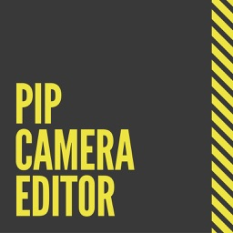 PIP Camera Editor