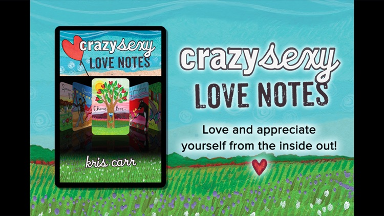 Crazy Sexy Love Notes - Kris Carr