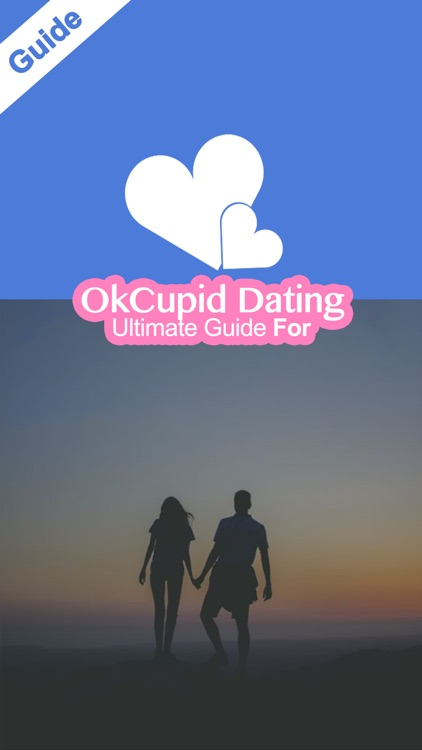 Ultimate Guide For OkCupid Dating