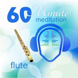 60 Minute Meditation - Flute Edition